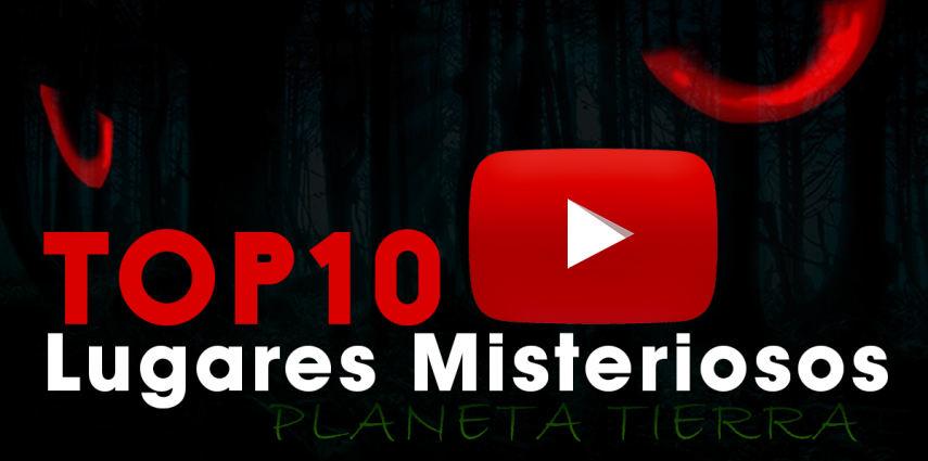 Lugares Más Misteriosos del Planeta Tierra